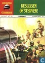 Comic Books - Commando Classics - Beslissen of sterven!