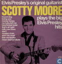 Disques vinyl et CD - Moore, Scotty - Scotty Moore Plays the Big Elvis Presley Hits