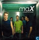 Disques vinyl et CD - MaX - Conquer the world