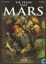 Bandes dessinées - Haas van Mars, De - De haas van Mars 5