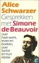 Boeken - Schwarzer, Alice - Gesprekken met Simone de Beauvoir