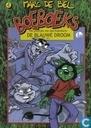 Strips - Boeboeks - De pilletjes van opa Kakadoris - De blauwe droom