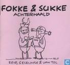 Comic Books - Fokke & Sukke - Achterhaald