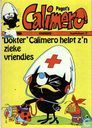 Strips - Calimero - 'Dokter' Calimero helpt z'n zieke vriendjes