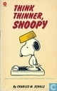 Comics - Peanuts, Die - Think thinner, Snoopy