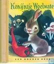 Books - Hoekstra, Han G. - Konijntje Woelwater