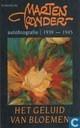 Books - Marten Toonder - Het geluid van bloemen