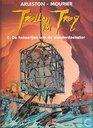 Comics - Troll von Troy - De hekserijen van de wonderdoenster