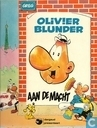 Comic Books - Olivier Blunder - Olivier Blunder aan de macht