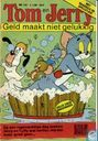 Strips - Tom en Jerry - Geld maakt niet gelukkig