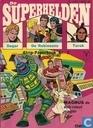 Bandes dessinées - Dagar de onoverwinnelijke - De superhelden