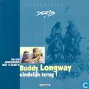 Comics - Buddy Longway - Na een afwezigheid van 13 jaar is Buddy Longway eindelijk terug!