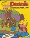 Strips - Dennis [Ketcham] - Dennis in sprookjesland