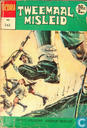 Comic Books - Tweemaal misleid - Tweemaal misleid