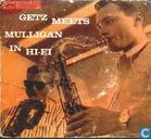 Vinyl records and CDs - Getz, Stan - Getz Meets Mulligan in Hi-Fi