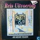Party & Co - Reis uitvoering