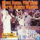 Platen en CD's - Jones, Spike - The Ones You've Always Wanted (But Thought You'd Never Get)