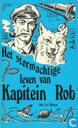 Bandes dessinées - Capitaine Rob - Het stormachtige leven van Kapitein Rob
