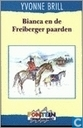 Livres - Bianca - Bianca en de Freiberger paarden