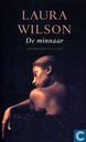 Books - Wilson, Laura - De minnaar