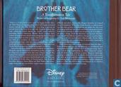 Livres - Divers - The art of Brother Bear, a tranformation tale