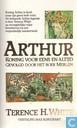 Books - White, Terence H. - Arthur, Koning voor eens en altijd + Merlijn