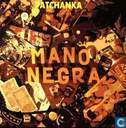 Schallplatten und CD's - Mano Negra - Patchanka