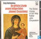Schallplatten und CD's - Johanns Damascenus Chor Essen - Die göttliche liturgie unseres heiligen vaters Johannes Chrysostomus