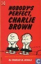 Comic Books - Peanuts - Nobody's perfect, Charlie Brown