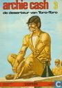 Bandes dessinées - Archie Cash - De deserteur van Toro-Toro