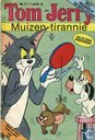 Comic Books - Tom and Jerry - Muizen-tirannie