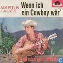Wenn ich ein Cowboy wär