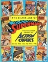 Bandes dessinées - Superman [DC] - The silver age of Superman, The greatest covers of Action Comics from the 50's to the 70's