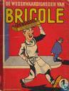 De wederwaardigheden van Bricole 1
