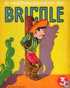 De wederwaardigheden van Bricole 3