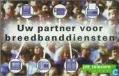 Cartes téléphoniques - PTT Telecom - PTT Telecom, Uw partner voor breedbanddiensten