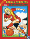 Comic Books - Roy of the Rovers - De brokkenmaker