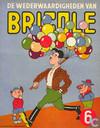 De wederwaardigheden van Bricole 6