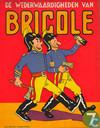 De wederwaardigheden van Bricole 7