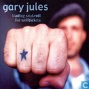 Disques vinyl et CD - Jules, Gary - Trading Snakeoil for Wolftickets