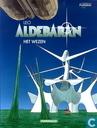 Bandes dessinées - Mondes d'Aldébaran, Les - Het wezen