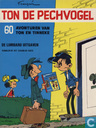Comic Books - Ton en Tinneke - Ton de pechvogel - 60 avonturen van Ton en Tinneke