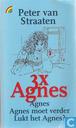 3 x Agnes I