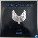 The Young Matthew Passion