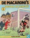 Comic Books - Macaroni's, De - Voetbal in Venetië
