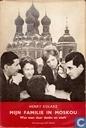Mijn familie in Moskou : wat men daar denkt en voelt