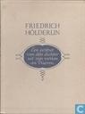 Friedrich Hölderlin: een portret van den dichter uit zijn leven en werken