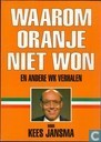 Waarom Oranje niet won