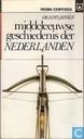 Middeleeuwse geschiedenis der Nederlanden