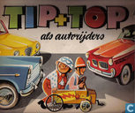 Tip & Top als autorijders